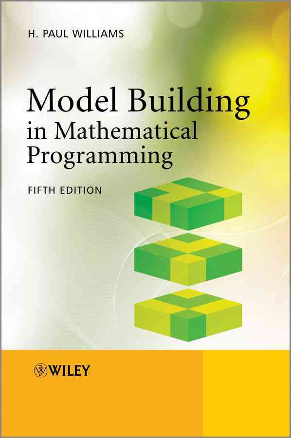 Model Building in Mathematical Programming By Williams, H. paul